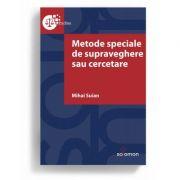 Metode speciale de supraveghere sau cercetare - Mihai Suian