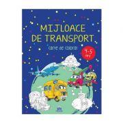 Mijloace de transport. Carte de colorat 4-5 ani