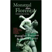 Monstrul din Florenta (editie de buzunar) - Douglas Preston, Mario Spezi