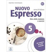 Nuovo Espresso 5 (libro + CD audio)/Expres nou 5 (carte + CD audio). Curs de italiana C1. Carte si exercitii pentru elevi - Giorgio Massei, Rosella Bellagamba