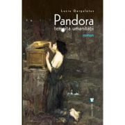 Pandora. Temnita umanitatii - Lucia Gargaletus