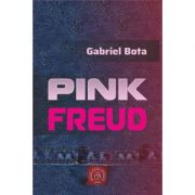 Pink Freud - Gabriel Bota