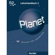 Planet 2 Lehrerhandbuch Deutsch fur Jugendliche - Siegfried Buttner, Gabriele Kopp, Josef Alberti