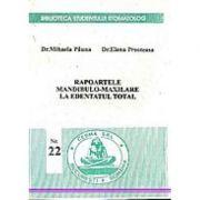 Rapoartele mandibulo-maxilare la edentatul total - Mihaela Pauna