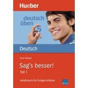 Sag's besser! (Teil 1) Buch Arbeitsbuch fur Fortgeschrittene - Hans Foldeak