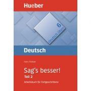 Sag's besser! (Teil 2) Buch Ein Arbeitsbuch fur Fortgeschrittene - Hans Foldeak