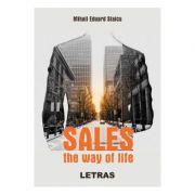 Sales. The way of life - Mihail Eduard Staicu