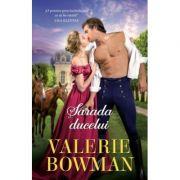 Sarada ducelui - Valerie Bowman