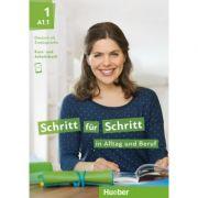 Schritt fur Schritt in Alltag und Beruf 1 Kursbuch + Arbeitsbuch - Daniela Niebisch