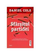 Sfarsitul partidei. Al treilea volum din seria Ragdoll - detectiv William Fawkes - Daniel Cole