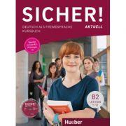 Sicher! aktuell B2 Kursbuch - Michaela Perlmann-Balme