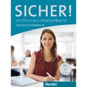 Sicher! Deutsch als Fremdsprache Ubungsgrammatik - Axel Hering