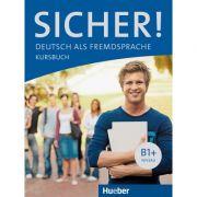 Sicher! B1+ Kursbuch - Michaela Perlmann-Balme
