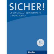 Sicher! B1+ Lehrerhandbuch - Claudia Boschel