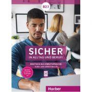 Sicher in Alltag und Beruf! B2. 1 Kursbuch + Arbeitsbuch - Michaela Perlmann-Balme