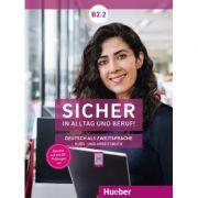 Sicher in Alltag und Beruf! B2. 2 Kursbuch + Arbeitsbuch - Susanne Schwalb
