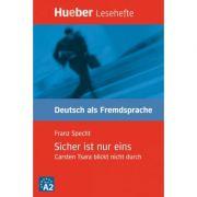 Sicher ist nur eins Leseheft Carsten Tsara blickt nicht durch - Franz Specht