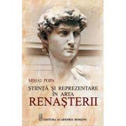 Stiinta si reprezentare in arta renasterii - Mihai Popa