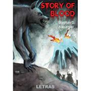 Story of blood - Stephan D. Alexander
