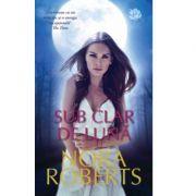 Sub clar de luna - Nora Roberts