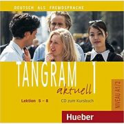 Tangram aktuell 1, Lektion 5-8, CD zum Kursbuch - Rosa-Maria Dallapiazza