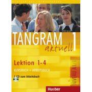 Tangram aktuell 1 Lektion 1–4 Kursbuch + Arbeitsbuch mit Audio-CD zum Arbeitsbuch - Rosa-Maria Dallapiazza
