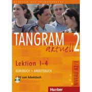 Tangram aktuell 2 Lektion 1–4 Kursbuch + Arbeitsbuch mit Audio-CD zum Arbeitsbuch - Rosa-Maria Dallapiazza