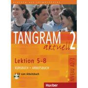 Tangram aktuell 2 Lektion 5–8 Kursbuch + Arbeitsbuch mit Audio-CD zum Arbeitsbuch - Rosa-Maria Dallapiazza