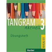 Tangram aktuell 3, Ubungsheft - Silke Hilpert