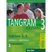 Tangram aktuell 3 Lektion 5–8 Kursbuch + Arbeitsbuch mit Audio-CD zum Arbeitsbuch - Rosa-Maria Dallapiazza