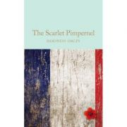 The Scarlet Pimpernel - Baroness Emmuska Orczy