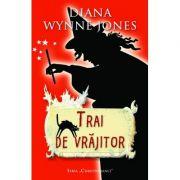 Trai de vrajitor (editie de buzunar) - Diana Wynne Jones