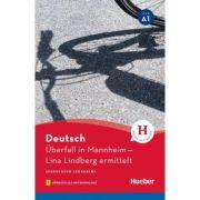 Uberfall in Mannheim Lektüre mit Audios online - Anne Schieckel