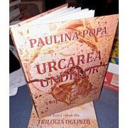 Urcarea undelor. Primul volum din Trilogia Oglinzii - Paulina Popa.
