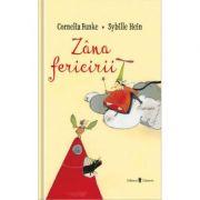 Zana fericirii - Cornelia Funke