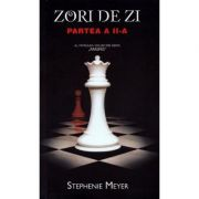 Zori de zi. Partea a II-a. Editie de buzunar - Stephenie Meyer