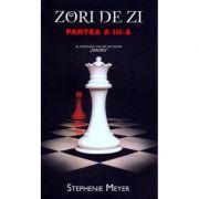 Zori de zi. Partea a III-a. Editie de buzunar - Stephenie Meyer