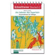 Am liebsten den Superlativ Grammatik Grammatiktests fur Anfanger der Niveaustufe A2 - Renate Luscher