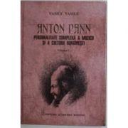 Anton Pann. Personalitate complexa a muzicii si a culturii romanesti - Vasile Vasile