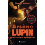 Arsene Lupin, gentlemanul spargator - Maurice Leblanc