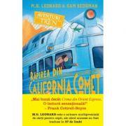 Aventuri in tren. Rapirea din California Comet - M. G. Leonard