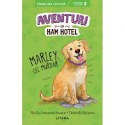 Aventuri la Ham Hotel. Marley cel murdar - Shelley Swanson Sateren