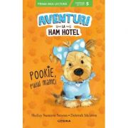 Aventuri la Ham Hotel. Pookie, puiul mamei - Shelley Swanson Sateren