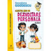 Caietul meu de Dezvoltare personala, Clasa a I-a - Georgiana Gogoescu