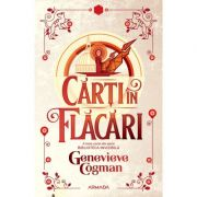 Carti in flacari (Seria Biblioteca invizibila, partea a III-a) - Genevieve Cogman