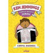 Cartile micului geniu. Corpul omenesc - Ken Jennings