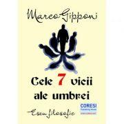 Cele 7 vicii ale umbrei. Eseu filosofic - Marco Gipponi