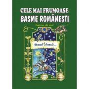 Cele mai frumoase basme romanesti, volumul 2