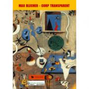 Corp transparent - Max Blecher