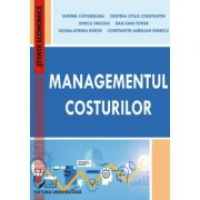 Cost Management - Cristina Otilia Constantin, Ionica Oncioiu, Dan Ioan Topor, Ileana-Sorina Rakos, Constantin Aurelian Ionescu, Sorinel Capusneanu